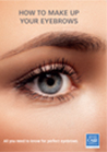 How to make up your eyebrows leaflet : all the tips for perfect eyebrows